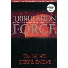 Tribulation Force: The Continuing Drama of Those Left Behind (Damaged)