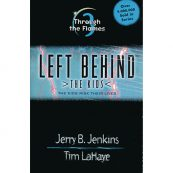 Left Behind – The Kids (Vol.3): Through the Flames