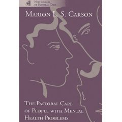 The Pastoral Care of People with Mental Health Problems (Damaged)