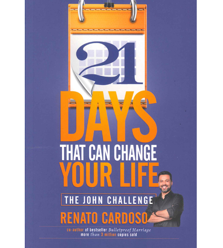 21 Days Challenge that will Change your Life (The John Challenge)